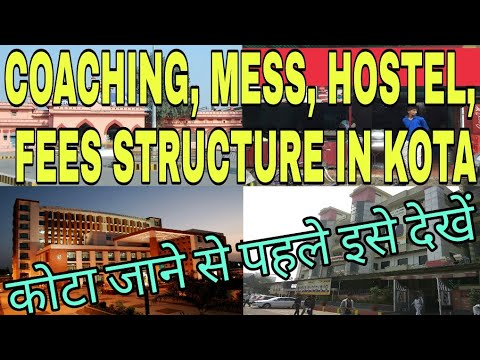 Coaching, Mess, Fees Structure, Hostel in Kota (All doubt related to Kota solved)