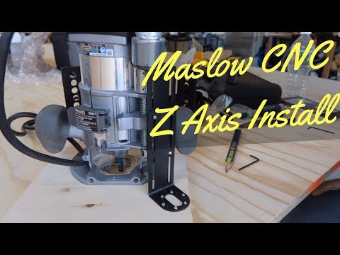 Maslow CNC - Installing the Z Axis!