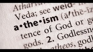 Atheist Answers #7: Atheists Believe God Does Not Exist