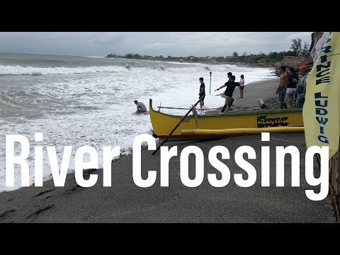 Pundaquit Beach, Philippines - Day 3 - Crossing the Raging River