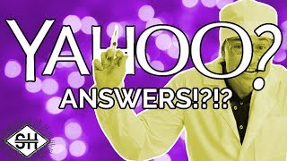 Yahoo Answers Health Section [Feat: SorrowTV]
