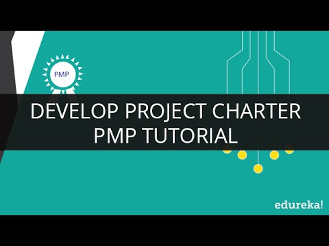 PMP Develop Project Charter | PMP Training | PMP Tutorial | Edureka