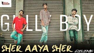 SHER AAYA SHER | GULLY BOY | DIVINE | DEEPAK NAYAK DANCE CHOREOGRAPHY