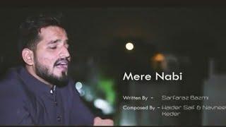 Mere Nabi | Naat | Haider saif