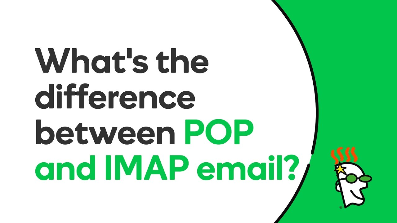 What is the Difference Between POP and IMAP? | GoDaddy