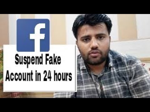 Suspend/Delete Fake Facebook account within 24 hours