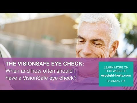 When and how often should I have a VisionSafe Eye Check?
