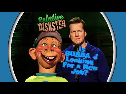 Is BUBBA J Looking For a New Job? | RELATIVE DISASTER | JEFF DUNHAM