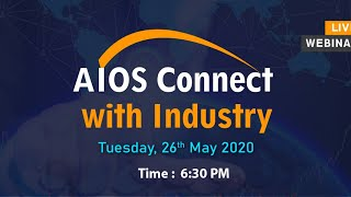 """Live Webinar on """"AIOS Industry Connect"""""""
