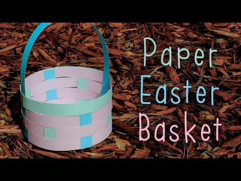 How To Make A Paper Easter Basket (Round) 🐣