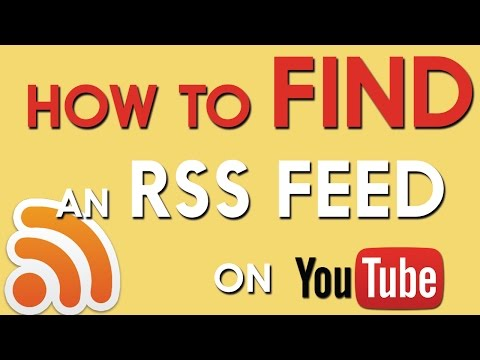 How to Find an RSS Feed on YouTube