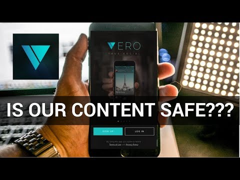 Should we sign up for Vero? Is our content safe?