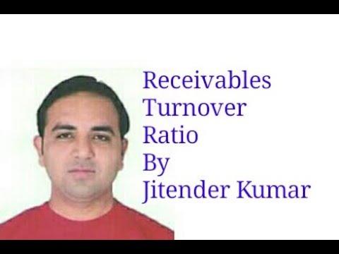 Calculation of Receivables (Debtors) Turnover Ratio- By Jitender Kumar