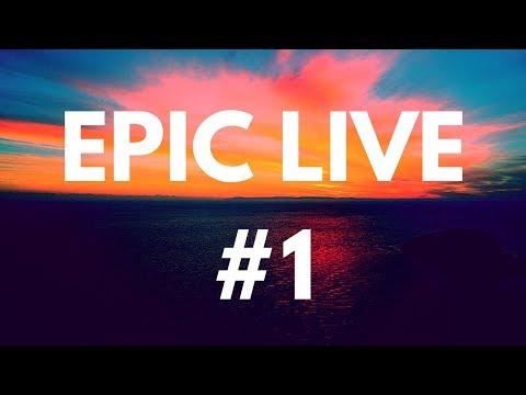 Epic Live #1