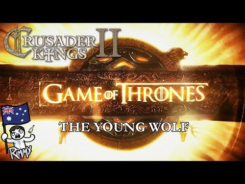 Crusader Kings 2 Game of Thrones Mod - The Young Wolf