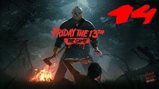 The FGN Crew Plays: Friday the 13th The Game #14 - I