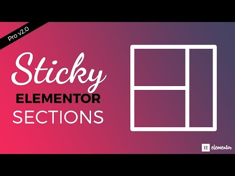 How to Use Sticky Sections to Overlap in Elementor Pro 2.0