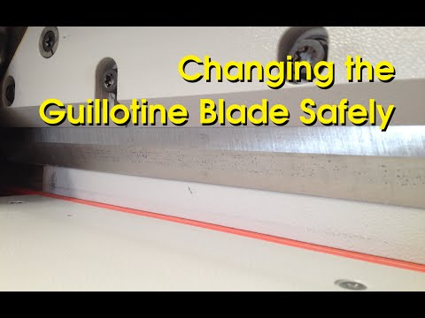 Guillotine Blade Changing