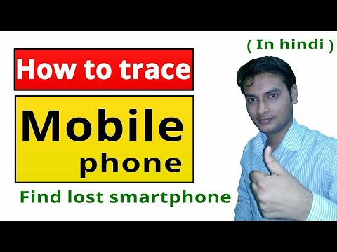 How to track the mobile phone   Find the mobile number current location