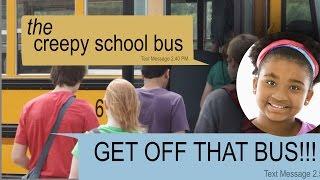 THE CREEPY SCHOOL BUS text story