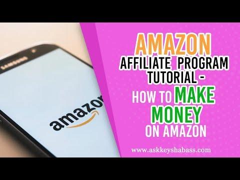 Amazon Affiliate Program Tutorial - How To Make Money On Amazon
