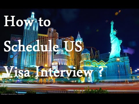 How to schedule US Visa interview ..?