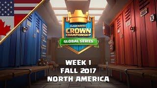 Clash Royale: Crown Championship NA Top 10 - Week One | Fall 2017 Season