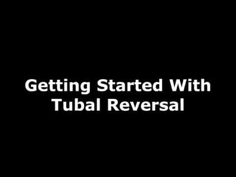 Getting Started With Tubal Reversal