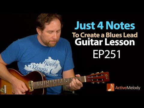 Learn an Easy Blues Lead On Guitar Using Only 4 Notes .- Blues Lead Guitar Lesson - EP251