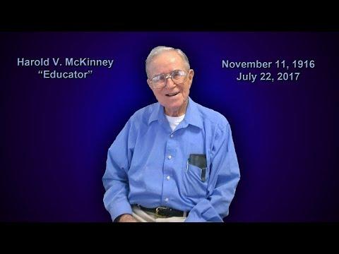 Harold Vernon McKinney  November 11, 1916 to July 22, 2017