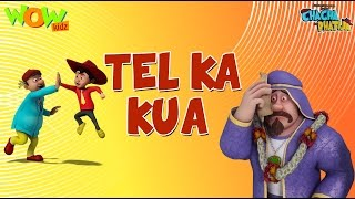 Tel Ka Kua - Chacha Bhatija - Wowkidz - 3D Animation Cartoon for Kids| As seen on Hungama TV