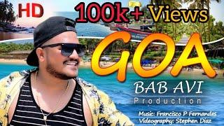 GOA  New Konkani Official Music Video By Bab Avi Braganza