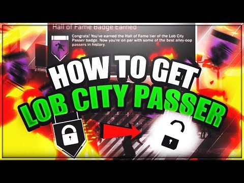 How to get Lob City Passer FAST NBA 2K18
