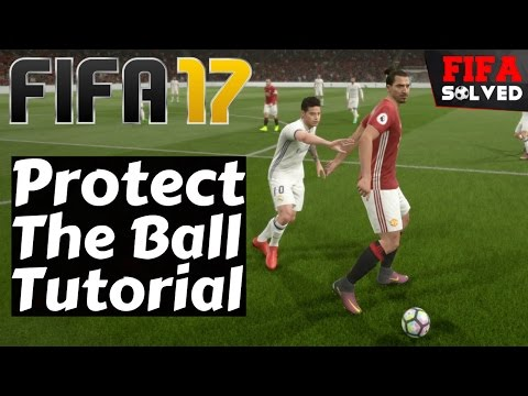 FIFA 17 Protect The Ball Tutorial