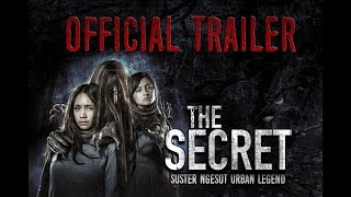 OFFICIAL TRAILER | THE SECRET - Suster Ngesot Urban Legend (2018)