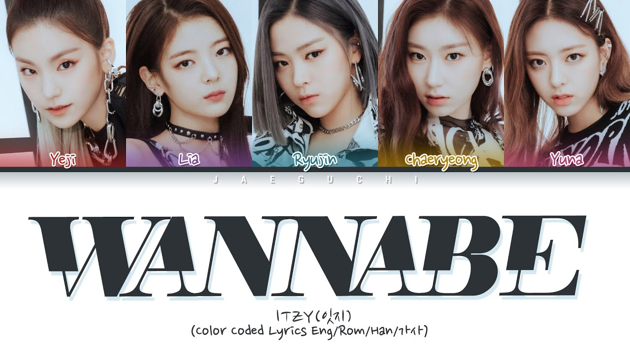 "ITZY (있지) ""WANNABE"" (Color Coded s Eng/Rom/Han/가사)"