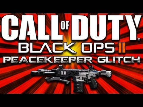 Black Ops 2 | Peacekeeper Glitch?!?!?!