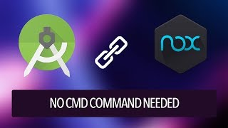 Automatically Connect Nox Player ADB with Android Studio without CMD Command