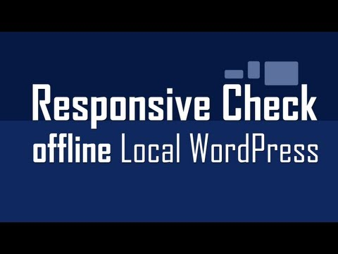 Responsive WordPress design check without internet