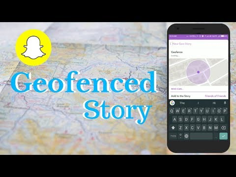 How To Create Snapchat Geofenced Story
