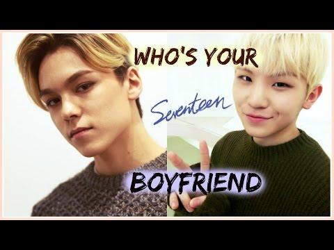 WHO'S YOUR SEVENTEEN BOYFRIEND? - Quiz