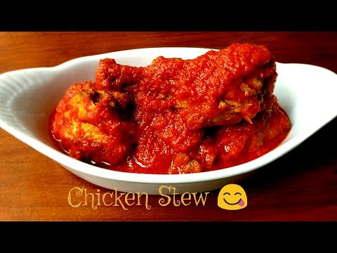 How to Make Nigerian Stew (chicken) - Quick & Easy