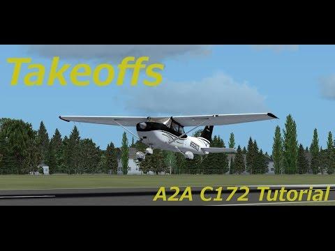 A2A Cessna 172 Tutorial. Video 5, Takeoffs