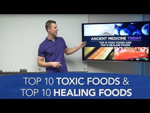 Top 10 Toxic Foods and Top 10 Healing Foods