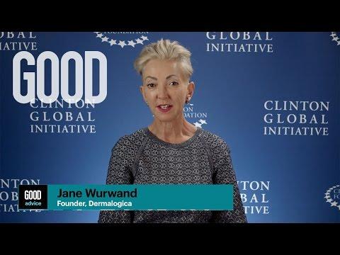 GOOD Advice from Jane Wurwand