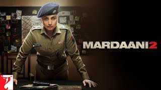 Mardaani 2 | Rani Mukerji | Promo | In Cinemas Now