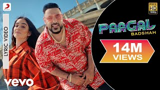 Paagal - Official Lyric Video | Paagal | Badshah | Rose Romero