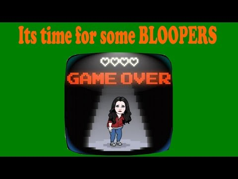 It's time for some BLOOPERS.