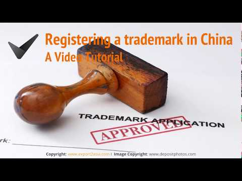 How to Register a Trademark in China: Video Tutorial