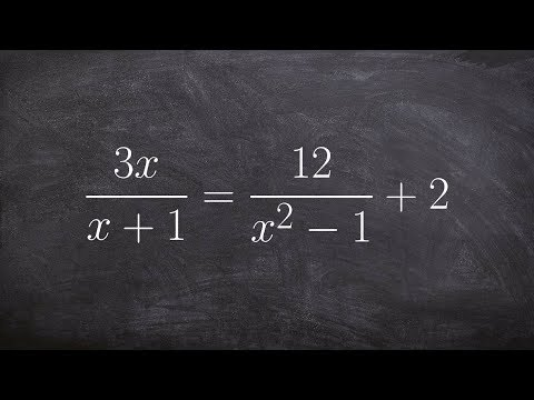 Solve a rational expression by removing the denominators and then solving a quadratic
